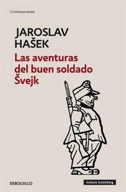 Jaroslav Hašek – El buen soldado Švejk –