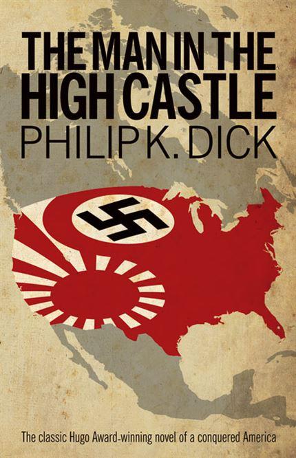 EL HOMBRE EN EL CASTILLO Philip K. Dick