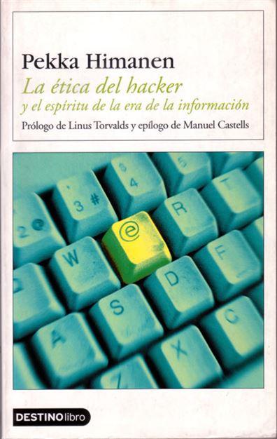 La ética del hacker y el espíritu de la era de la información -Pekka Himanen