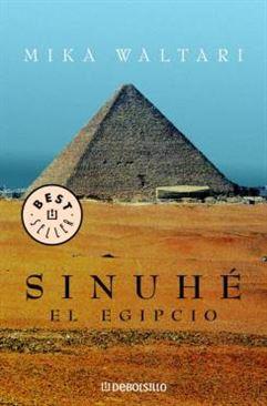 Sinuhé, el egipcio – Mika Waltar