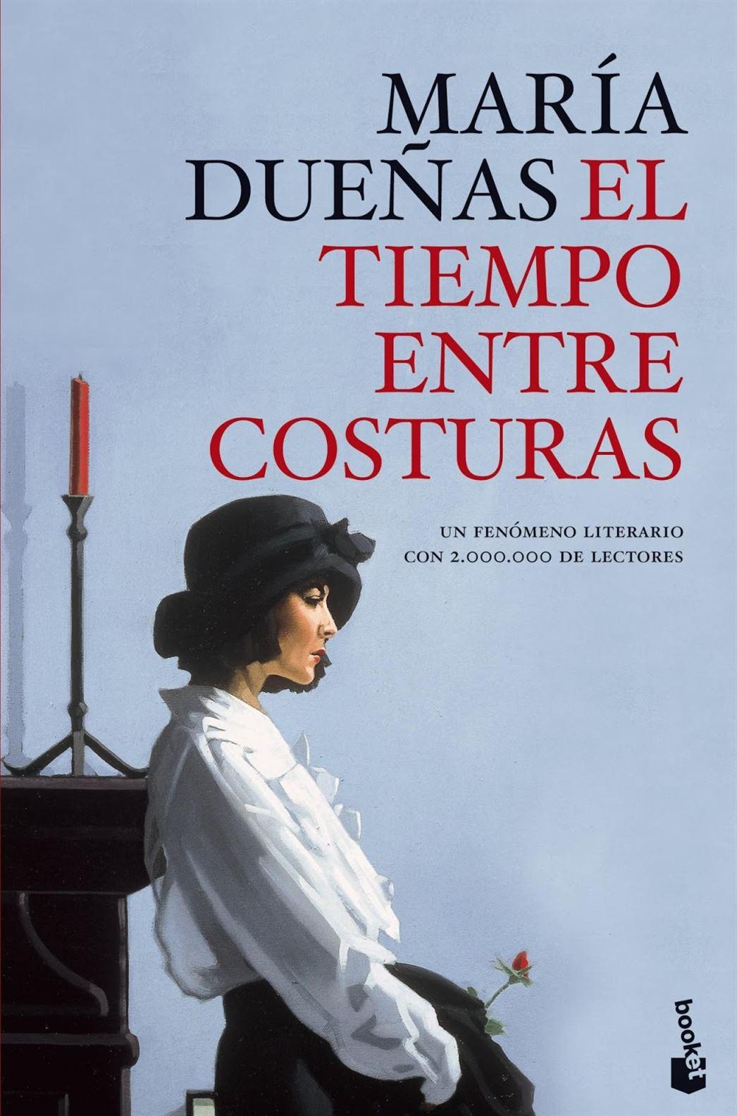 El tiempo entre costuras. María Dueñas.