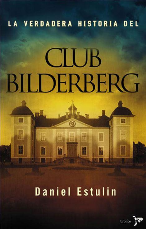 Daniel Estulin,  Club Bilderberg