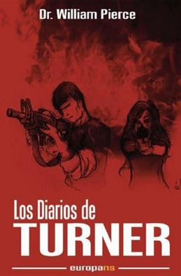 Los Diarios Turner – William Luther Pierce  – 1978