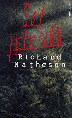 Soy leyenda, Richard Matheson – 1954