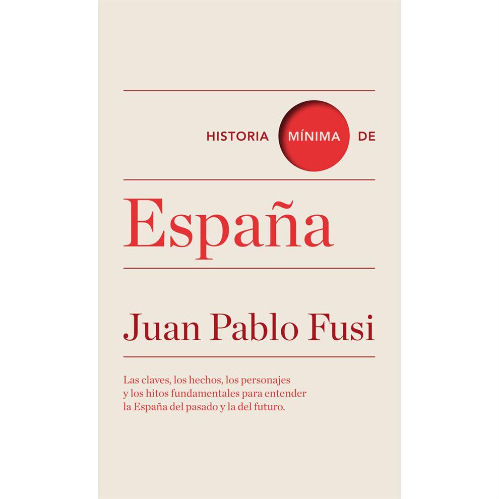 Juan Pablo Fusi, Historia mínima de España