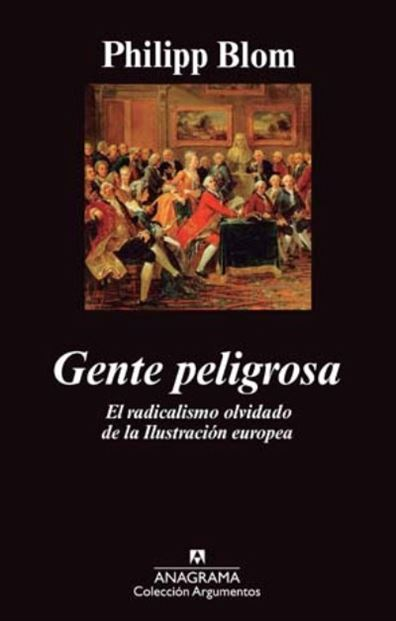 Gente peligrosa ( Wicked Company) , Philipp Blom