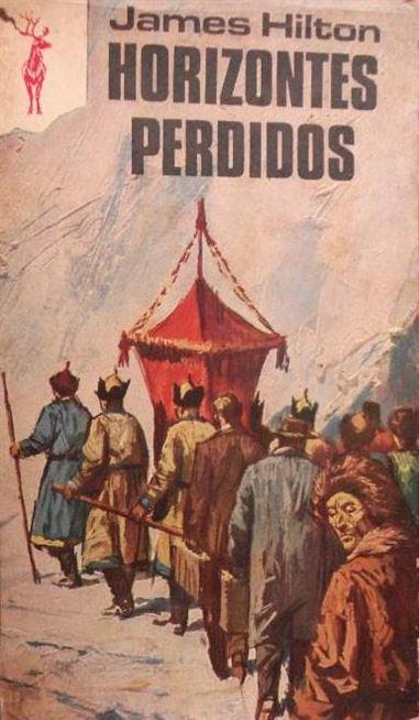 Horizontes perdidos, James Hilton – 1933 –